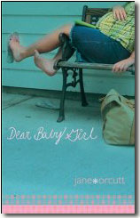 Dear Baby Girl by Jane Orcutt